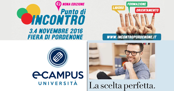 Universit ecampus a punto di incontro 2016 incontroincontro for Fiera pordenone 2016